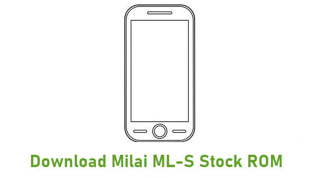 Download Milai ML-S Stock ROM