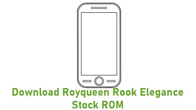 Download Royqueen Rook Elegance Stock ROM