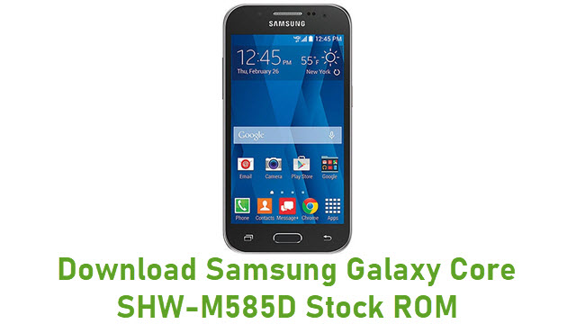 Download Samsung Galaxy Core SHW-M585D Stock ROM