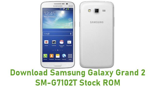 Download Samsung Galaxy Grand 2 SM-G7102T Stock ROM