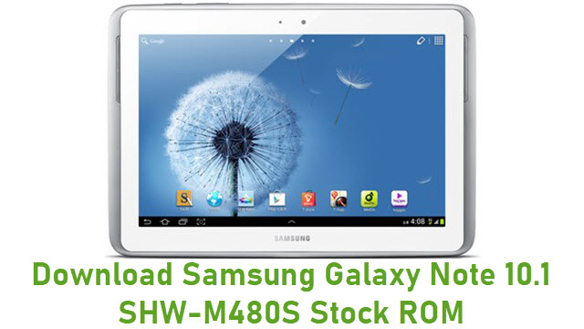 Download Samsung Galaxy Note 10.1 SHW-M480S Stock ROM