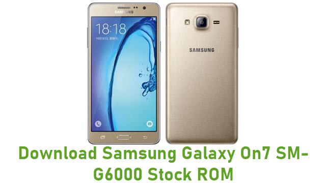 Download Samsung Galaxy On7 SM-G6000 Stock ROM