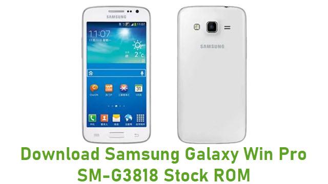 Download Samsung Galaxy Win Pro SM-G3818 Stock ROM