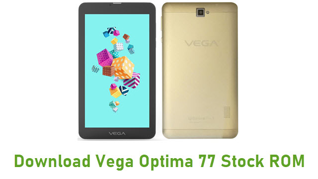 Download Vega Optima 77 Stock ROM