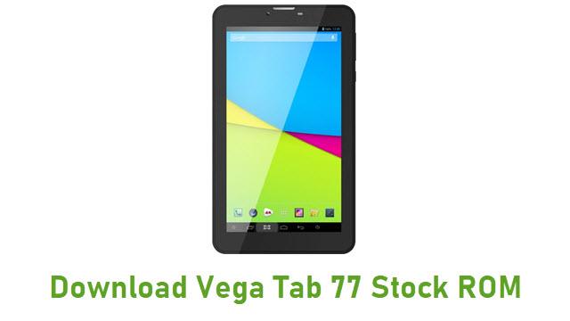 Download Vega Tab 77 Stock ROM