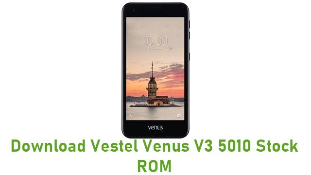 Download Vestel Venus V3 5010 Stock ROM