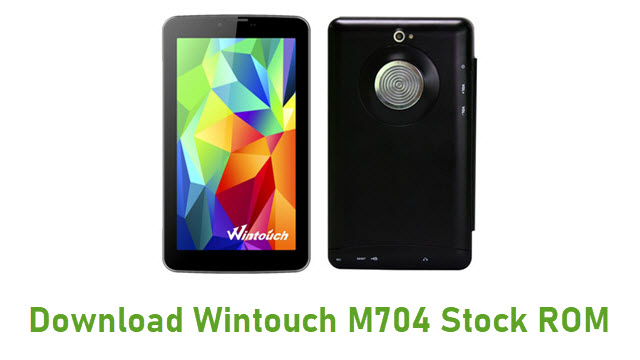 Download Wintouch M704 Stock ROM