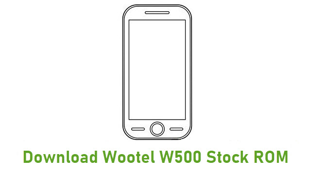 Download Wootel W500 Stock ROM