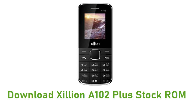 Download Xillion A102 Plus Stock ROM