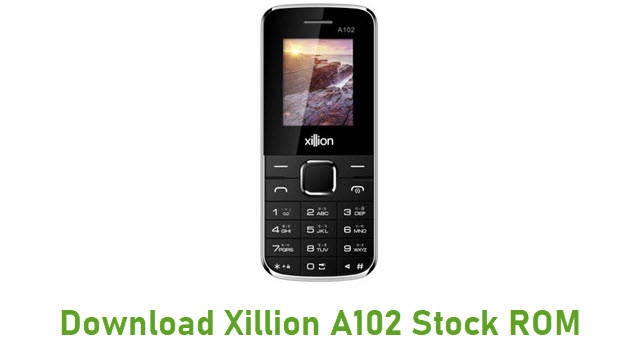 Download Xillion A102 Stock ROM