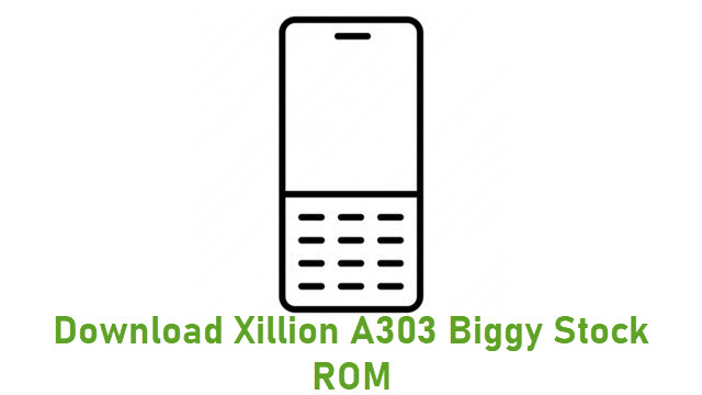 Download Xillion A303 Biggy Stock ROM