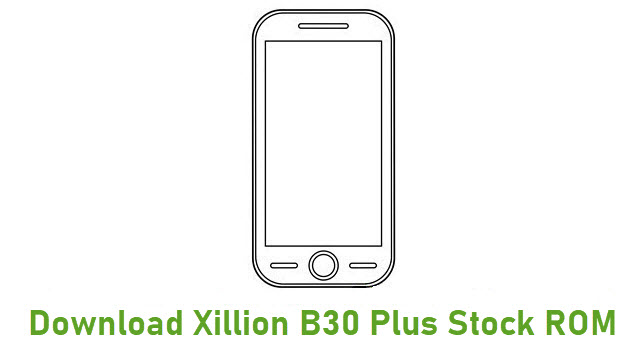 Download Xillion B30 Plus Stock ROM