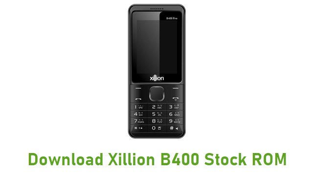 Download Xillion B400 Stock ROM