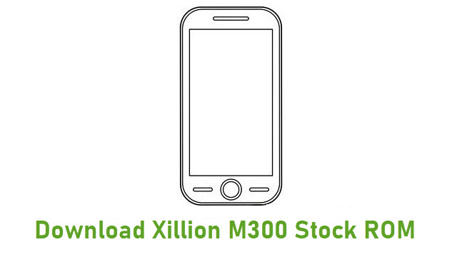 Download Xillion M300 Stock ROM