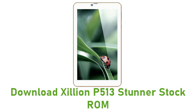 Download Xillion P513 Stunner Stock ROM