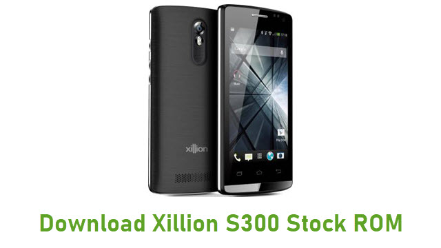 Download Xillion S300 Stock ROM
