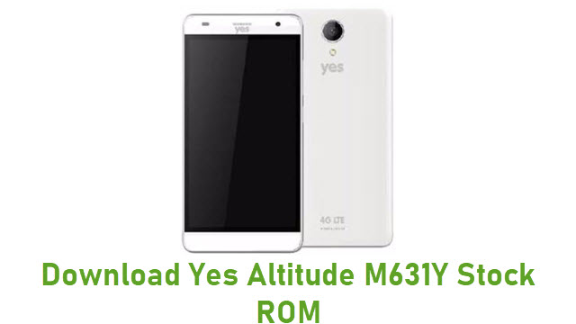 Download Yes Altitude M631Y Stock ROM