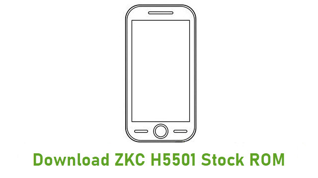 Download ZKC H5501 Stock ROM
