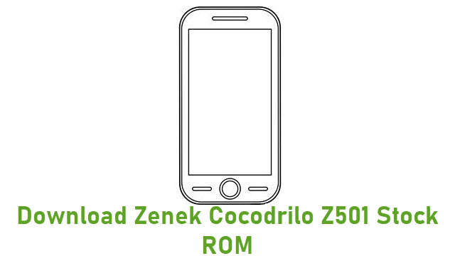 Download Zenek Cocodrilo Z501 Stock ROM