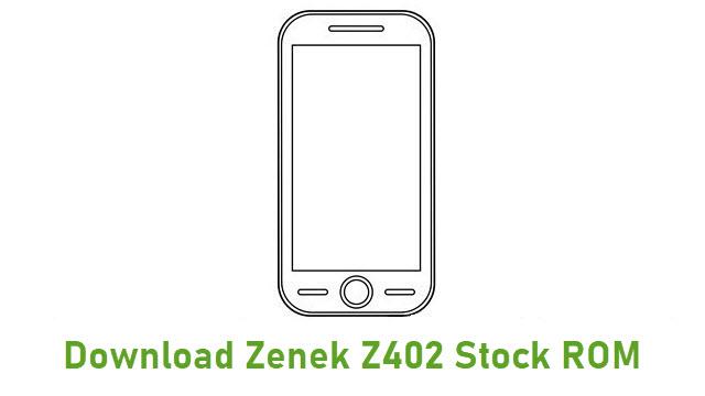 Download Zenek Z402 Stock ROM