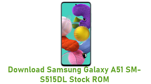 Download Samsung Galaxy A51 SM-S515DL Stock ROM