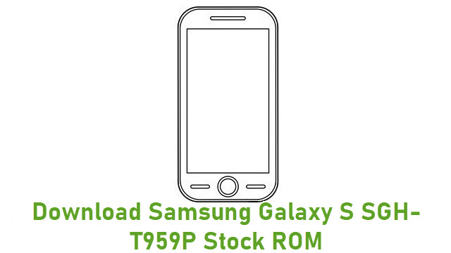 Download Samsung Galaxy S SGH-T959P Stock ROM