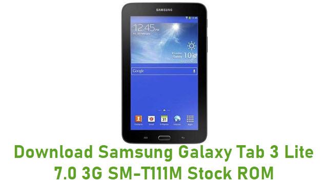 Download Samsung Galaxy Tab 3 Lite 7.0 3G SM-T111M Stock ROM