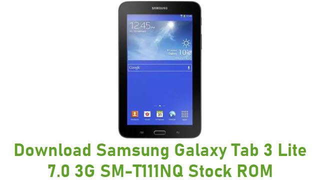 Download Samsung Galaxy Tab 3 Lite 7.0 3G SM-T111NQ Stock ROM