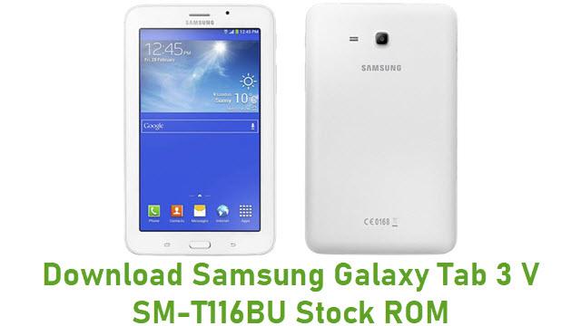 Download Samsung Galaxy Tab 3 V SM-T116BU Stock ROM