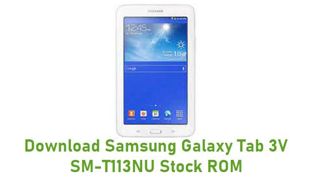 Download Samsung Galaxy Tab 3V SM-T113NU Stock ROM