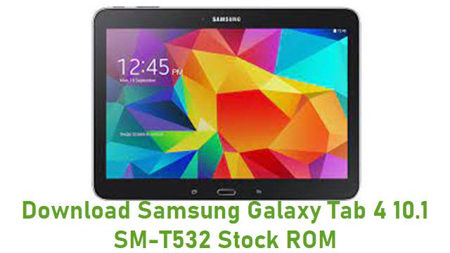 Download Samsung Galaxy Tab 4 10.1 SM-T532 Stock ROM