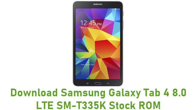 Download Samsung Galaxy Tab 4 8.0 LTE SM-T335K Stock ROM
