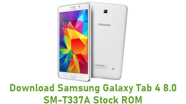 Download Samsung Galaxy Tab 4 8.0 SM-T337A Stock ROM