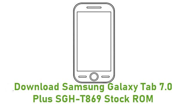 Download Samsung Galaxy Tab 7.0 Plus SGH-T869 Stock ROM