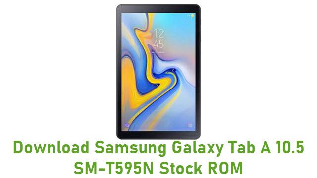 Download Samsung Galaxy Tab A 10.5 SM-T595N Stock ROM