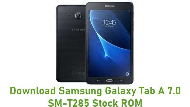 Download Samsung Galaxy Tab A 7.0 SM-T285 Stock ROM