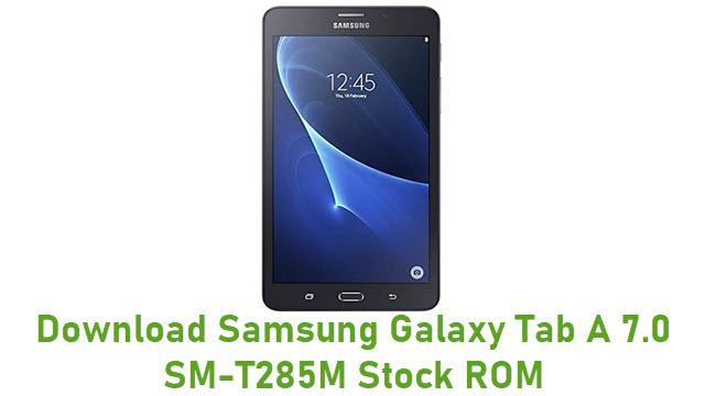 Download Samsung Galaxy Tab A 7.0 SM-T285M Stock ROM