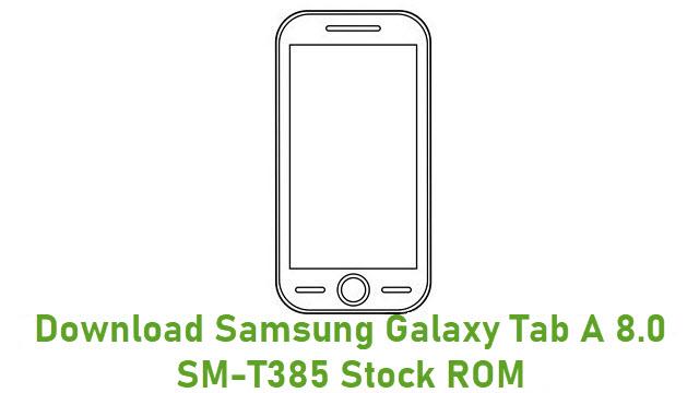 Download Samsung Galaxy Tab A 8.0 SM-T385 Stock ROM