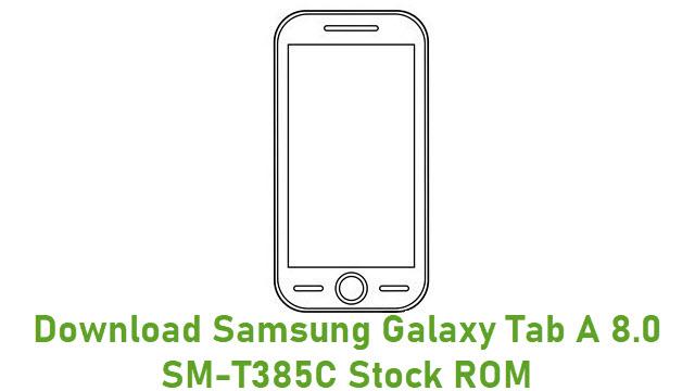 Download Samsung Galaxy Tab A 8.0 SM-T385C Stock ROM