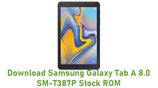 Download Samsung Galaxy Tab A 8.0 SM-T387P Stock ROM