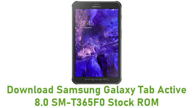 Download Samsung Galaxy Tab Active 8.0 SM-T365F0 Stock ROM