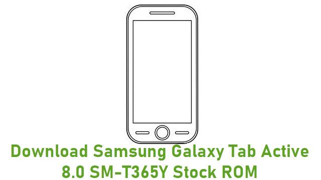 Download Samsung Galaxy Tab Active 8.0 SM-T365Y Stock ROM