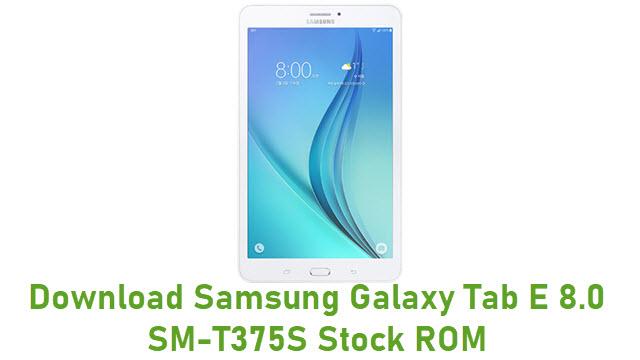 Download Samsung Galaxy Tab E 8.0 SM-T375S Stock ROM