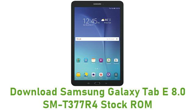 Download Samsung Galaxy Tab E 8.0 SM-T377R4 Stock ROM