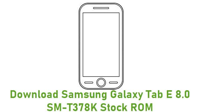 Download Samsung Galaxy Tab E 8.0 SM-T378K Stock ROM