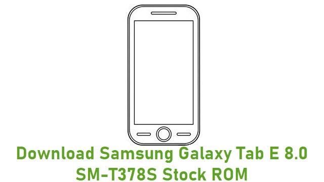 Download Samsung Galaxy Tab E 8.0 SM-T378S Stock ROM