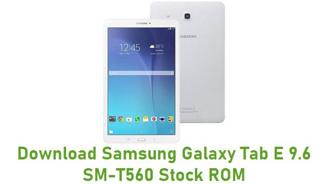 Download Samsung Galaxy Tab E 9.6 SM-T560 Stock ROM