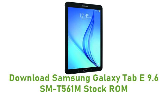 Download Samsung Galaxy Tab E 9.6 SM-T561M Stock ROM