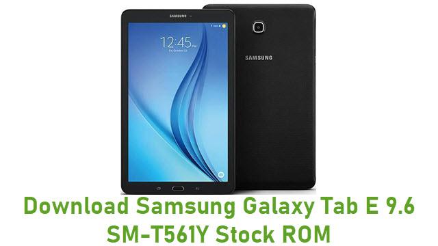 Download Samsung Galaxy Tab E 9.6 SM-T561Y Stock ROM