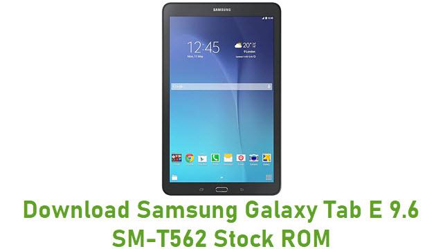 Download Samsung Galaxy Tab E 9.6 SM-T562 Stock ROM